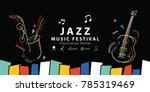 jazz music festival banner... | Shutterstock .eps vector #785319469