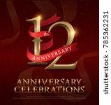 12th years anniversary... | Shutterstock .eps vector #785362231