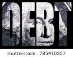 money  national debt  | Shutterstock . vector #785410357