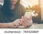 asian women using smartphone in ...   Shutterstock . vector #785420869