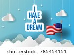 paper art i have a dream slogan ... | Shutterstock .eps vector #785454151
