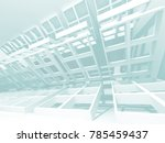 abstract modern white... | Shutterstock . vector #785459437