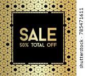 gold hexagons. sale banner... | Shutterstock .eps vector #785471611
