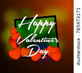 happy valentines day typography ... | Shutterstock .eps vector #785473171