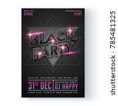 black night party flyer or...   Shutterstock .eps vector #785481325