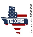 usa flag in texas state map | Shutterstock . vector #785493589