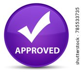 approved  validate icon ... | Shutterstock . vector #785533735