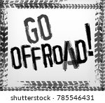 off road grunge lettering. go... | Shutterstock .eps vector #785546431