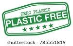 plastic free stamp | Shutterstock .eps vector #785551819