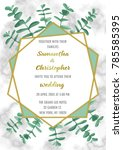 wedding invitation floral card... | Shutterstock .eps vector #785585395
