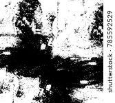 black white grunge pattern.... | Shutterstock . vector #785592529