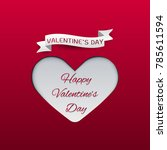 happy valentines day  red card... | Shutterstock .eps vector #785611594