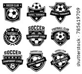 set of soccer  football emblems.... | Shutterstock .eps vector #785619709