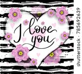 i love you template for banner... | Shutterstock .eps vector #785692639