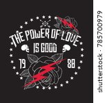 the power of love is good... | Shutterstock .eps vector #785700979