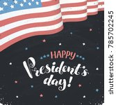 happy presidents day text  with ... | Shutterstock .eps vector #785702245