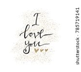 i love you. valentines day... | Shutterstock .eps vector #785719141