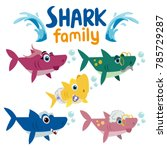 family shark set of colorful... | Shutterstock .eps vector #785729287