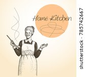 lady chef. cooking. vintage... | Shutterstock .eps vector #785742667