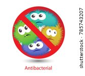 antibacterial sign with funny... | Shutterstock .eps vector #785743207