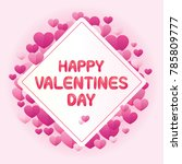 vector of happy valentines day... | Shutterstock .eps vector #785809777