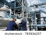 oil and gas refinery workers... | Shutterstock . vector #785836207