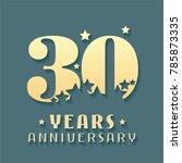 30 years anniversary vector... | Shutterstock .eps vector #785873335