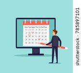 calendar in the computer ... | Shutterstock .eps vector #785897101