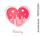 valentines card. paper cut... | Shutterstock .eps vector #785931304