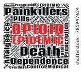 opioid crisis word cloud... | Shutterstock .eps vector #785947624