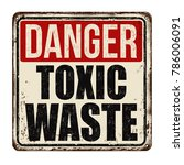 danger toxic waste vintage... | Shutterstock .eps vector #786006091