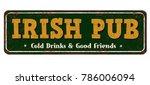 irish pub vintage rusty metal... | Shutterstock .eps vector #786006094
