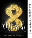 8 march gold glitter for women... | Shutterstock .eps vector #786021271