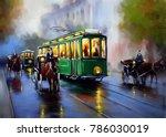 old tram  oil paintings...   Shutterstock . vector #786030019