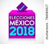 elecciones mexico 2018  mexico...   Shutterstock .eps vector #786084817