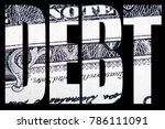 debt and money  united states... | Shutterstock . vector #786111091