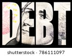 debt and money  united states... | Shutterstock . vector #786111097