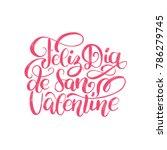 feliz dia de san valentine... | Shutterstock .eps vector #786279745