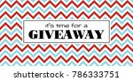 time for a giveaway. banner... | Shutterstock . vector #786333751
