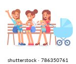 happy moms sitting on a bench... | Shutterstock .eps vector #786350761