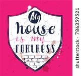 my home is my fortress. proverb ... | Shutterstock .eps vector #786359521