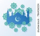 ramadan kareem greeting card... | Shutterstock .eps vector #786436324