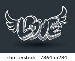 love graffiti style with wings. ... | Shutterstock .eps vector #786455284