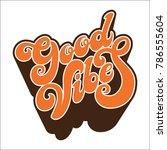 hand written lettering good...   Shutterstock .eps vector #786555604