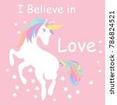 i believe in love  cute unicorn ... | Shutterstock .eps vector #786824521