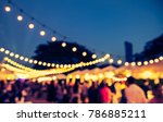 abstract blurred image of night ... | Shutterstock . vector #786885211