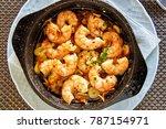 pan of garlic prawns  top view | Shutterstock . vector #787154971