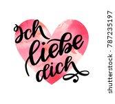 handwritten text in german ich... | Shutterstock .eps vector #787235197