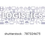 global logistics network... | Shutterstock .eps vector #787324675