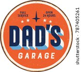 vintage metal sign   dad s... | Shutterstock .eps vector #787405261